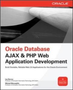 Ebook in inglese Oracle Database Ajax & PHP Web Application Development Barney, Lee , McLaughlin, Michael