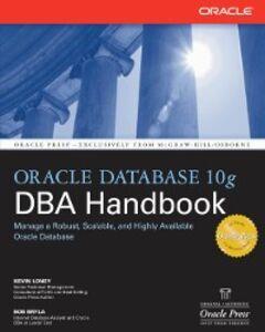 Foto Cover di Oracle Database 10g DBA Handbook, Ebook inglese di Bob Bryla,Kevin Loney, edito da McGraw-Hill Education