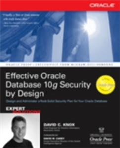 Ebook in inglese Effective Oracle Database 10g Security by Design Knox, David