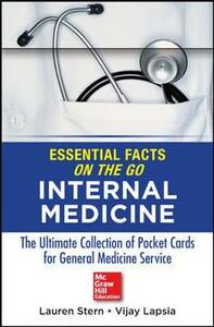 Essential Facts On the Go: Internal Medicine - Lauren Stern,Vijay Lapsia - cover
