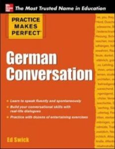 Ebook in inglese Practice Makes Perfect German Conversation Swick, Ed
