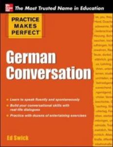 Ebook in inglese Practice Makes Perfect German Conversation Swick, Ed