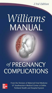 Ebook in inglese Williams Manual of Pregnancy Complications Bloom, Steven , Corton, Marlene M. , Leveno, Kenneth
