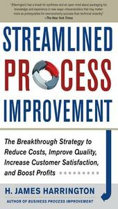 Foto Cover di Streamlined Process Improvement, Ebook inglese di H. James Harrington, edito da McGraw-Hill Education