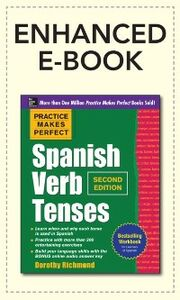 Ebook in inglese Practice Makes Perfect Spanish Verb Tenses 2/E (ENHANCED EBOOK) Richmond, Dorothy