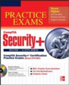 Ebook in inglese CompTIA Security+ Certification Practice Exams (Exam SY0-301) Clarke, Glen E. , Lachance, Daniel