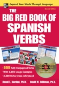 Foto Cover di Big Red Book of Spanish Verbs, Second Edition, Ebook inglese di Ronni Gordon,David Stillman, edito da McGraw-Hill Education