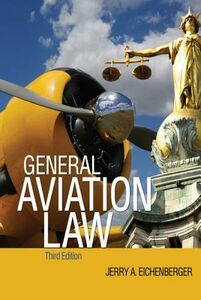 Ebook in inglese General Aviation Law 3/E Eichenberger, Jerry