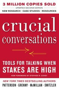 Foto Cover di Crucial Conversations Tools for Talking When Stakes Are High, Second Edition, Ebook inglese di AA.VV edito da McGraw-Hill Education