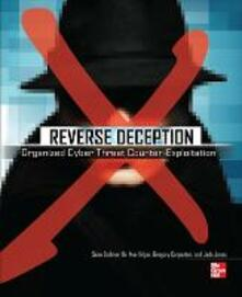 Reverse deception: organized cyber threat counter-exploitation - copertina