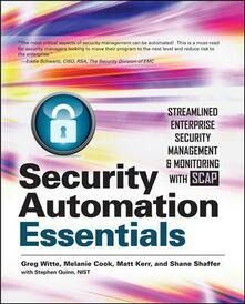 Security automation essentials: streamlined enterprise security management & monitoring with SCAP - copertina