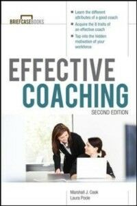 Ebook in inglese Manager's Guide to Effective Coaching, Second Edition Cook, Marshall , Poole, Laura