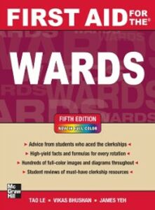 Foto Cover di First Aid for the Wards, Fifth Edition, Ebook inglese di AA.VV edito da McGraw-Hill Education