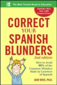 Ebook in inglese Correct Your Spanish Blunders, 2nd Edition Yates, Jean