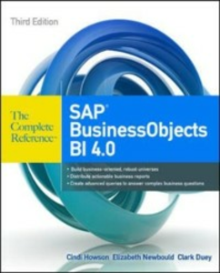 Ebook in inglese SAP BusinessObjects BI 4.0 The Complete Reference 3/E Howson, Cindi , Newbould, Elizabeth