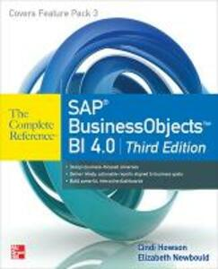 SAP businessobjects bi 4.0 the complete reference - Cindi Howson,Elizabeth Newbould,Clark Duey - copertina