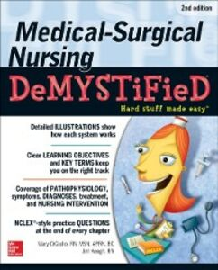 Foto Cover di Medical-Surgical Nursing Demystified, Second Edition, Ebook inglese di Mary Digiulio,Jim Keogh, edito da McGraw-Hill Education