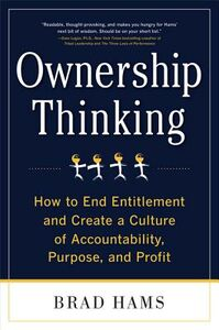 Ebook in inglese Ownership Thinking: How to End Entitlement and Create a Culture of Accountability, Purpose, and Profit Hams, Brad