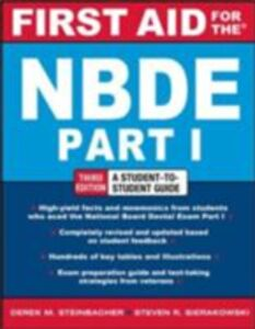 Ebook in inglese First Aid for the NBDE Part 1, Third Edition Sierakowski, Steven , Steinbacher, Derek