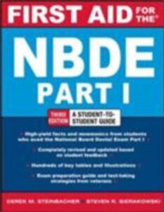 Foto Cover di First Aid for the NBDE Part 1, Third Edition, Ebook inglese di Steven Sierakowski,Derek Steinbacher, edito da McGraw-Hill Education