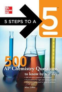 Ebook in inglese 5 Steps to a 5 500 AP Chemistry Questions to Know by Test Day Evangelist, Thomas A. editor - , Lebitz, Mina