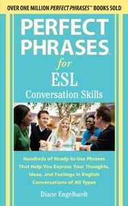 Ebook in inglese Perfect Phrases for ESL Conversation Skills Engelhardt, Diane