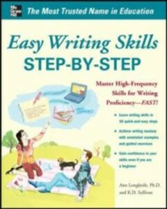 Foto Cover di Easy Writing Skills Step-by-Step, Ebook inglese di Ann Longknife,K. D. Sullivan, edito da McGraw-Hill Education