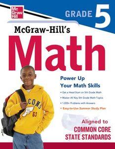 Foto Cover di McGraw-Hill Math Grade 5, Ebook inglese di McGraw-Hill Education, edito da McGraw-Hill Education