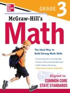 Foto Cover di McGraw-Hill Math Grade 3, Ebook inglese di McGraw-Hill Education, edito da McGraw-Hill Education