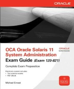 Foto Cover di OCA Oracle Solaris 11 System Administration Exam Guide (Exam 1Z0-821), Ebook inglese di Michael Ernest, edito da McGraw-Hill Education