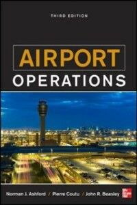 Ebook in inglese Airport Operations, Third Edition Ashford, Norman , Beasley, John , Coutu, Pierre