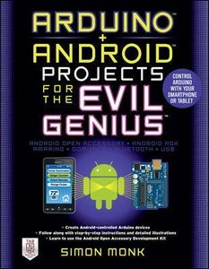 Libro Arduino + Android projects for the evil genius Simon Monk