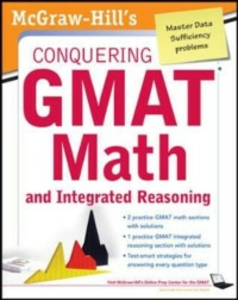 Ebook in inglese McGraw-Hills Conquering the GMAT Math and Integrated Reasoning, 2nd Edition Moyer, Robert E.