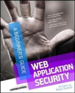 Ebook in inglese Web Application Security, A Beginner's Guide Liu, Vincent , Sullivan, Bryan