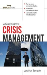 Foto Cover di Manager's Guide to Crisis Management, Ebook inglese di Jonathan Bernstein, edito da McGraw-Hill Education