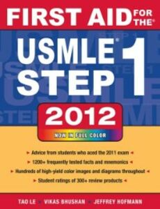 Ebook in inglese First Aid for the USMLE Step 1 2012 Bhushan, Vikas , Hofmann, Jeffrey , Le, Tao