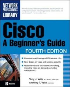 Ebook in inglese Cisco: A Beginner's Guide, Fourth Edition Velte, Anthony , Velte, Toby