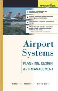 Ebook in inglese Airport Systems: Planning, Design, and Management Neufville, Richard de , Odoni, Amedeo