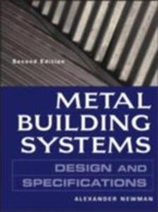 Foto Cover di Metal Building Systems Design and Specifications 2/E, Ebook inglese di Alexander Newman, edito da McGraw-Hill Education