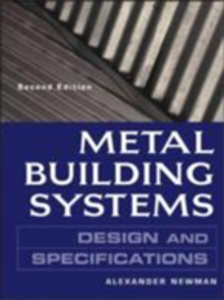 Ebook in inglese Metal Building Systems Design and Specifications 2/E Newman, Alexander