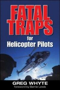 Ebook in inglese Fatal Traps for Helicopter Pilots Whyte, Greg