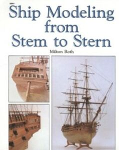 Ebook in inglese Ship Modeling from Stem to Stern Roth, Milton