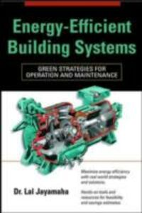 Ebook in inglese Energy-Efficient Building Systems Jayamaha, Lal