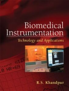 Ebook in inglese Biomedical Instrumentation: Technology and Applications Khandpur, R.