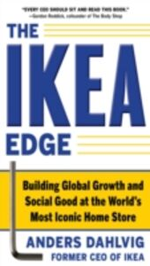 Ebook in inglese IKEA Edge: Building Global Growth and Social Good at the World's Most Iconic Home Store Dahlvig, Anders