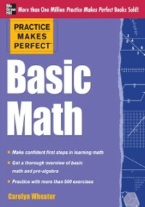 Ebook in inglese Practice Makes Perfect Basic Math Wheater, Carolyn