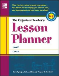 Foto Cover di Organized Teacher's Lesson Planner, Ebook inglese di Kimberly Persiani,Steve Springer, edito da McGraw-Hill Education