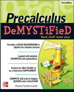 Pre-calculus Demystified, Second Edition - Rhonda Huettenmueller - cover