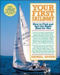Ebook in inglese Your First Sailboat Spurr, Daniel