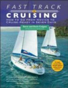 Ebook in inglese Fast Track to Cruising Colgate, Doris , Colgate, Steve